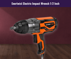 Enertwist Electric Impact Wrench Review