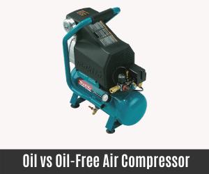 Oil vs Oil-Free Air Compressor