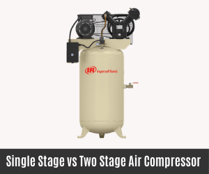 Single Stage vs Two Stage Air Compressor