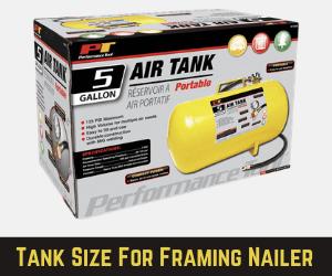 Tank Size For Framing Nailer