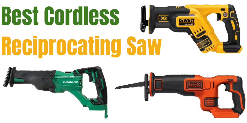 Best Cordless Reciprocating Saw 2020
