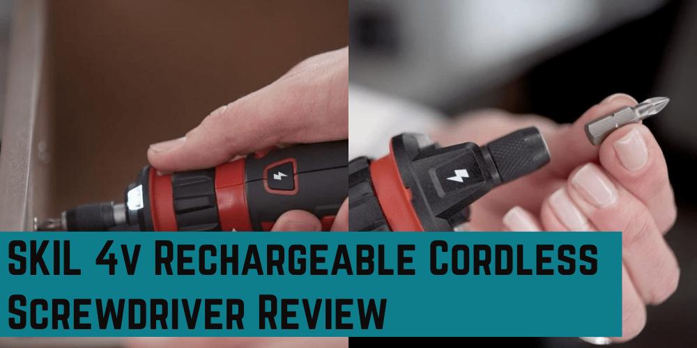 SKIL 4v SD561201 Cordless Screwdriver Review