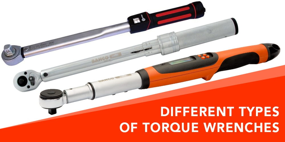 Types of Torque Wrenches